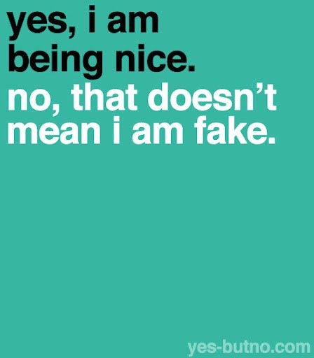 Don T Be Too Nice Quotes Daily Inspiration Quotes