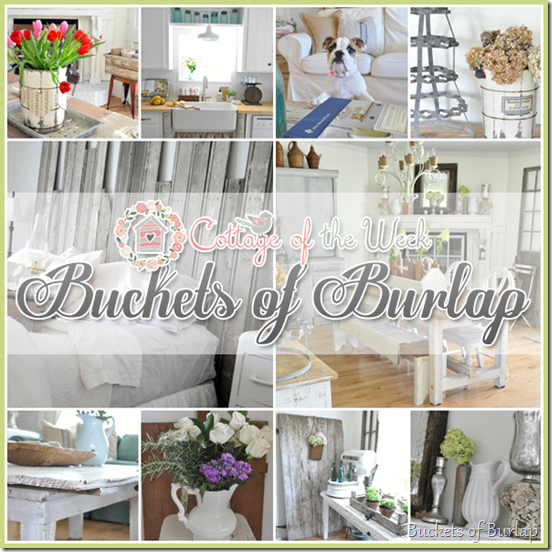 Cottage of the Week - Buckets of Burlap