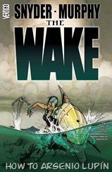 The_Wake_07_01_Kingdom-X.Arsenio.Lupin.LLSW.HTAL