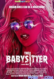 Cô Giữ Trẻ Sát Nhân - The Babysitters (bản Cam)