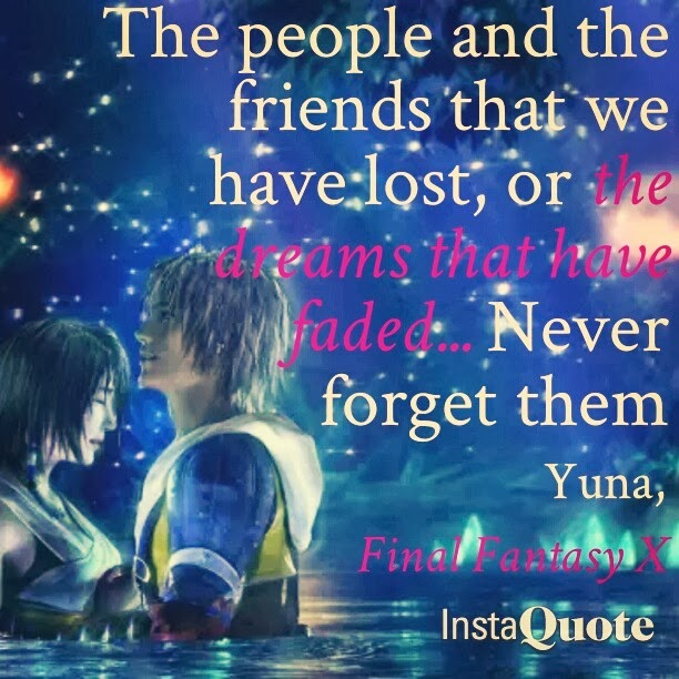 Brittanys Game View Final Fantasy X Yuna Quote