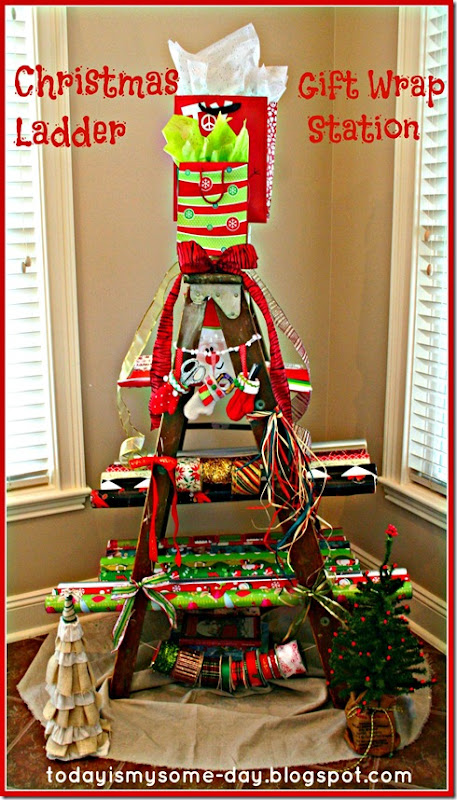 Christmas Gift Wrapping Station.Today Is My Someday Christmas Ladder Gift Wrap Station