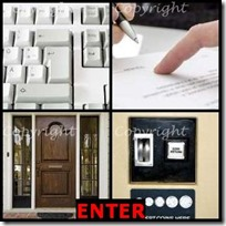 ENTER- 4 Pics 1 Word Answers 3 Letters