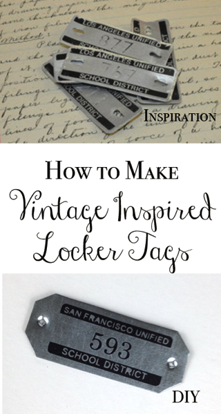 How to make vintage inspired locker tags