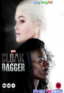Cloak Và Dagger - Marvel's Cloak & Dagger