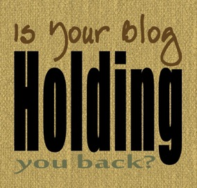 Is Your Blog Holding You Back? @mvemother #ROYO #BlogHer13