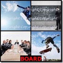 BOARD- 4 Pics 1 Word Answers 3 Letters