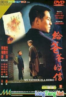 Cha Tôi Là Anh Hùng - My Father Is A Hero - Cha Tôi Là Anh Hùng - My Father Is A Hero
