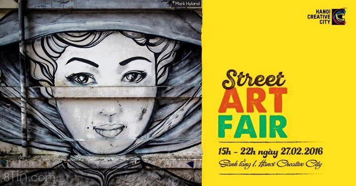 CUỐI TUẦN ĐI ĐÂU??? Street Art Fair @ Hanoi Creative City ►