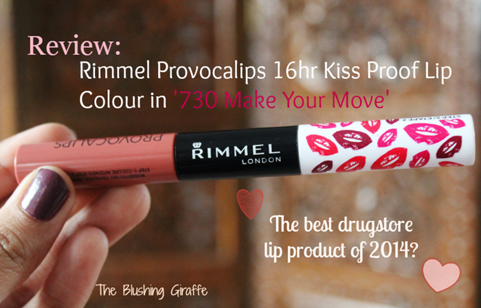 Review Rimmel Provocalips 16hr Kiss Proof Lip Colour 730 Make Your Move The Blushing Giraffe