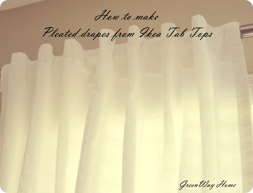 Greenway Home How To Make Pleated Drapes From Tab Top