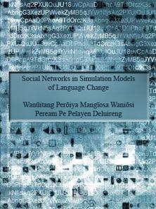 Social Networks in Simulation Models of Language Change Cover