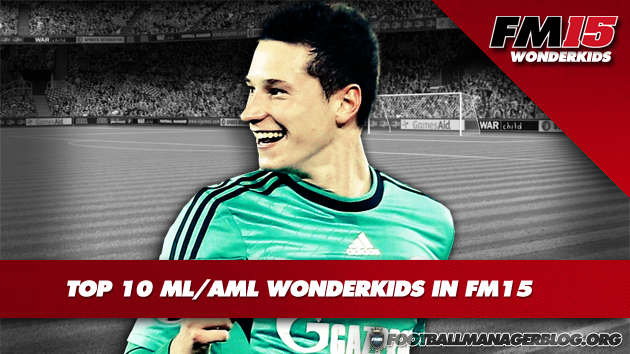 Top 10 ML AML Wonderkids in FM15