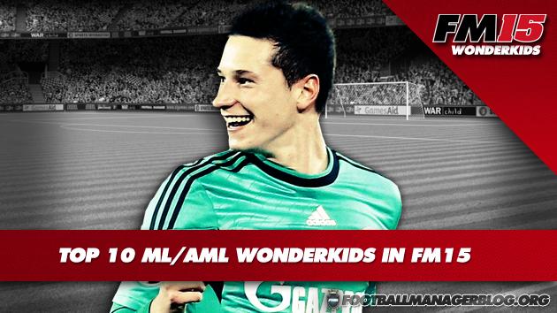 Top 10 ML AML Wonderkids in FM15