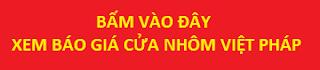 báo giá cửa nhôm Việt Pháp