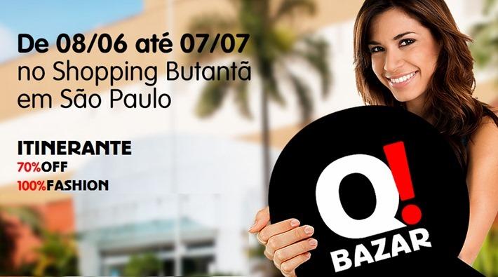 df26a4a340ee2 Mês de junho tem Q! Bazar no Shopping Butantã em SP – Grifes com até ...
