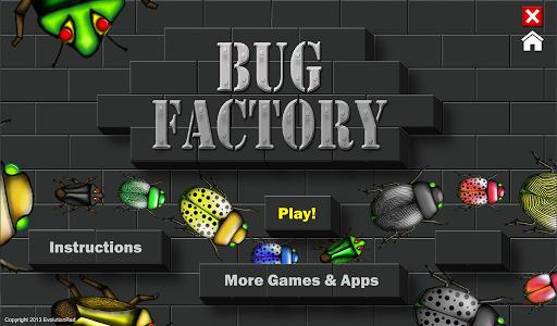 Bug Factory