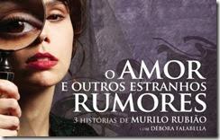 O Amor e Outros Estranhos Rumores - cartaz da peça