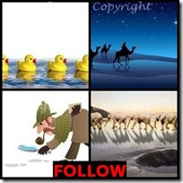 FOLLOW- 4 Pics 1 Word Answers 3 Letters