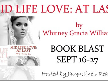 Book Blast: Mid Life Love: At Last (Mid Life Love #2) by Whitney Gracia Williams + GIVEAWAY