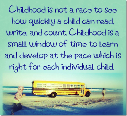 Childhood is Not a Race