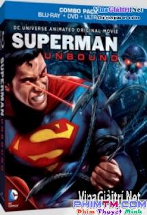 Siêu Nhân : Không Cam Kết - Superman: Unbound