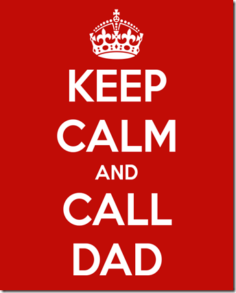 keep-calm-and-call-dad-15