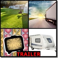 TRAILER- 4 Pics 1 Word Answers 3 Letters