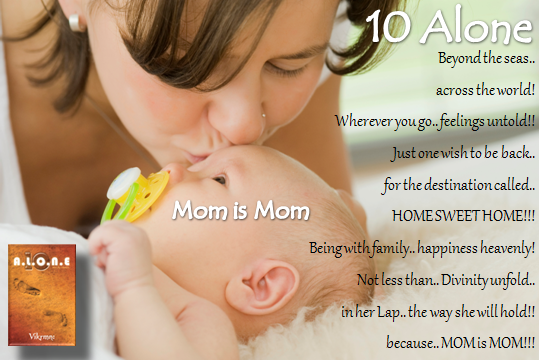 10 Alone Mom is Mom Song Poem by Vikrmn Author CA Vikram Verma