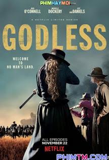 Viễn Tây Đẫm Máu :Phần 1 - Godless :Season 1