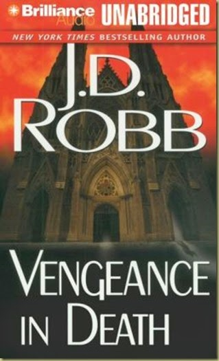 Vengeance in Death by J.D. Robb #6 - Thoughts in Progress