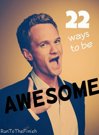 22 Ways to Be Awesome
