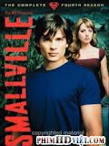 Thị Trấn Smallville: Phần 4