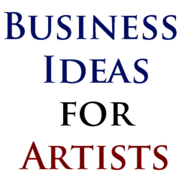 Business Ideas for Artists
