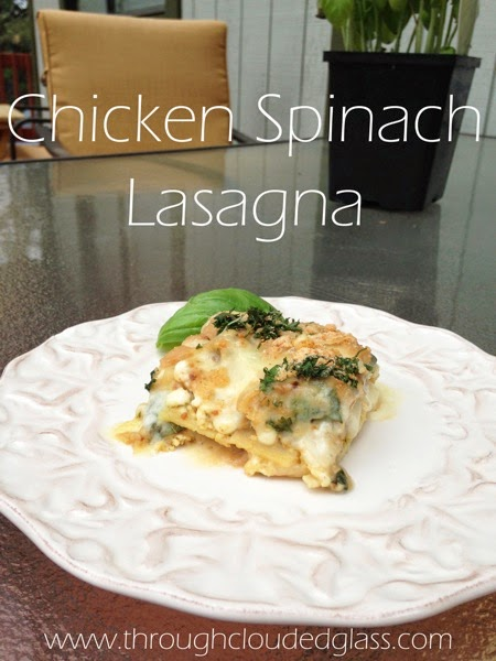 Chicken Spinach Lasagna | Through Clouded Glass