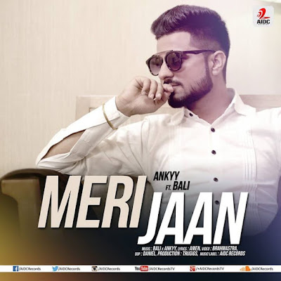 Meri Jaan Ankyy ft Bali Releasing Soon Exclusively on AIDC Records Digital