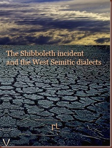 The Shibboleth incident and the west semitic dialects Cover