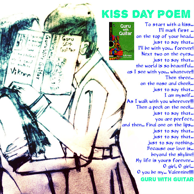 kiss_day_poem_valentine_quote_guru_with_guitar_vikrmn_austerity_chartered_accountant_ca_author_srishti_verma_tpr_lyrics