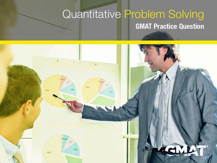 Gmat problem solving questions