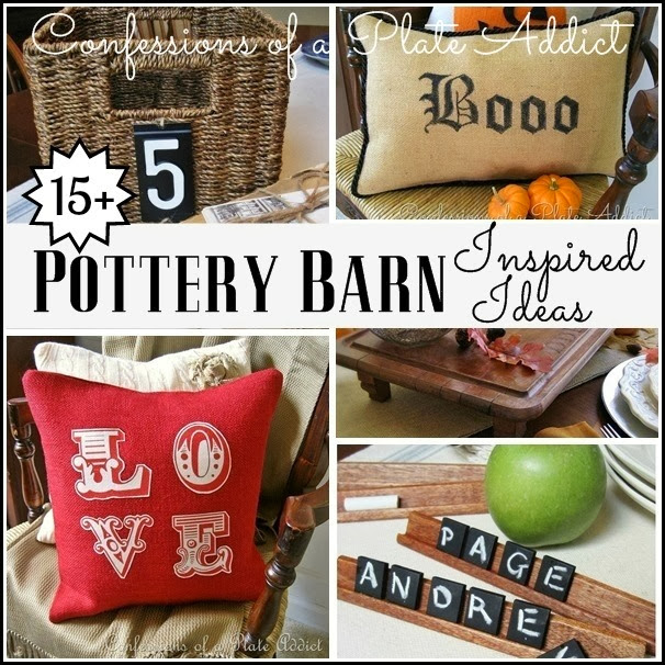 CONFESSIONS OF A PLATE ADDICT 15+ Pottery Barn Inspired Ideas