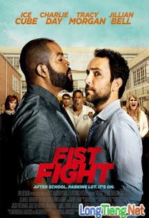 Nắm Đấm - Fist Fight