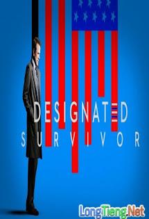 Tổng Thống Bất Đắc Dĩ :Phần 1 - Designated Survivor :Season :Season :Season 1