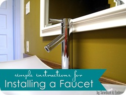 TUTORIAL- Simple Instructions for Installing a Vessel Sink Faucet {Sawdust and Embryos}