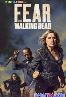 Xác Sống Đáng Sợ :Phần 4 - Fear The Walking Dead :Season 4