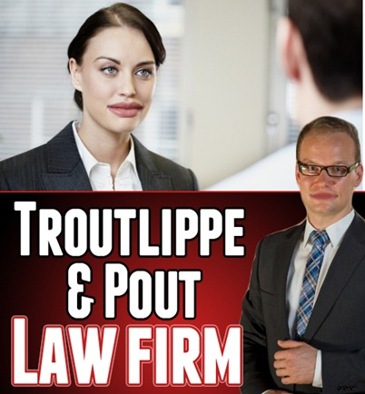 Troutlippe & Pout - Law Firm