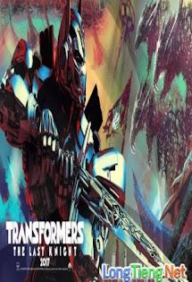Robot Đại Chiến 5: Chiến Binh Cuối Cùng - Transformers: The Last Knight