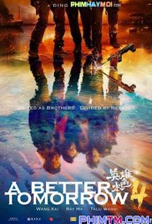 Bản Sắc Anh Hùng 2018 - A Better Tomorrow