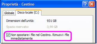 Cestino Windows Disco locale (C:) Non spostare i file nel Cestino. Rimuovi i file immediatamente