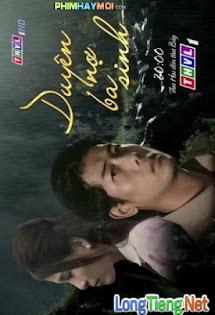 Duyên Nợ Ba Sinh - Phim Việt Nam