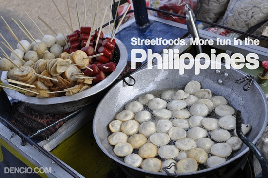Streetfoods. More Fun in the Philippines